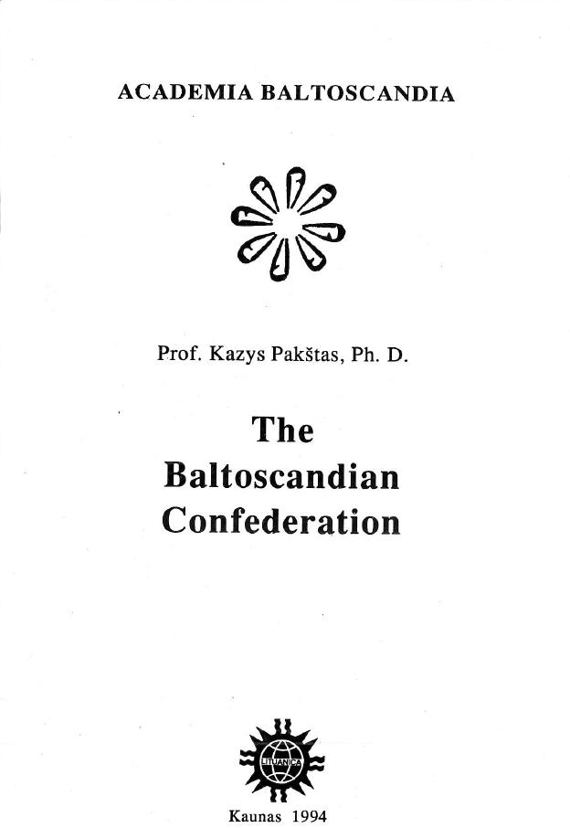 Prof. K. Pakšto knyga ,,The Baltoscandian Confederation`` (1942m.)
